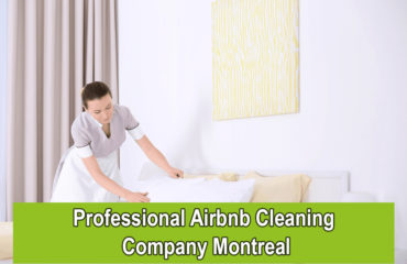 Professional Airbnb Cleaning Company Montreal