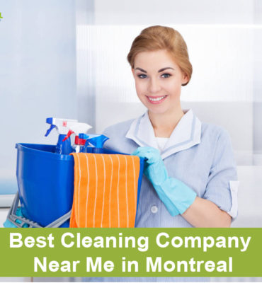Best Cleaning Company Near Me in Montreal