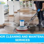 Floor Cleaning and Maintenance Services